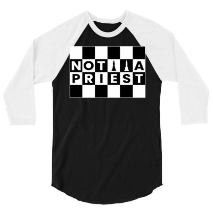 It's Not A Priest It Is A Chess Piece Bishop Gambit For The Chess Play 3/4 Sleeve Shirt Designed By Ismi