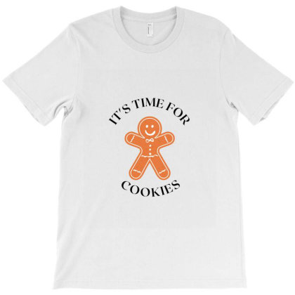 It's Time For Cookies T-shirt Designed By Artmaker79
