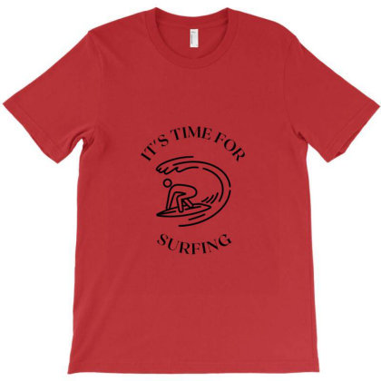 It's Time For Surfing T-shirt Designed By Artmaker79