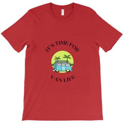 It's Time For Vanlife T-shirt Designed By Artmaker79