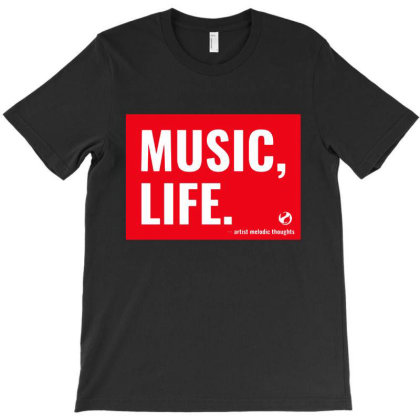 Music, Life T-shirt Designed By Kevin Design