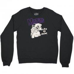 misfits die die my darling Crewneck Sweatshirt | Artistshot