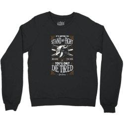 Stand and Fight Crewneck Sweatshirt | Artistshot