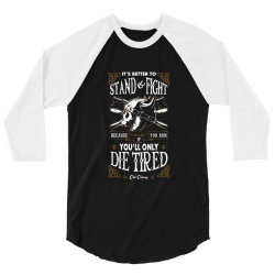 Stand and Fight 3/4 Sleeve Shirt | Artistshot