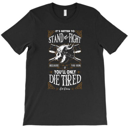 Stand And Fight T-shirt Designed By Es427