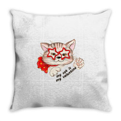 My Cat Is My Valentine - Cat Lover - Valentines Day Throw Pillow Designed By Samlombardie