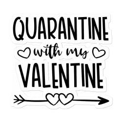 Quarantine With My Valentine Day Sticker Designed By Samlombardie