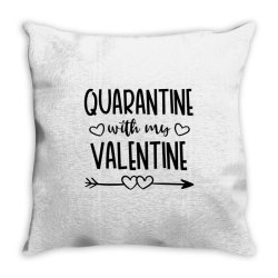Quarantine With My Valentine Day Throw Pillow Designed By Samlombardie