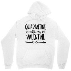 Quarantine With My Valentine Day Unisex Hoodie Designed By Samlombardie