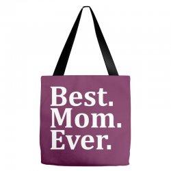 Best Mom Ever Tote Bags   Artistshot