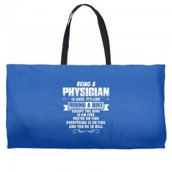 being a physician Weekender Totes | Artistshot