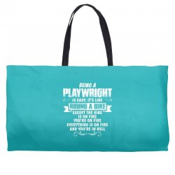 being a playwright Weekender Totes | Artistshot