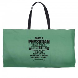 being a physician copy Weekender Totes | Artistshot