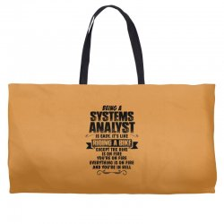 being a systems analyst copy Weekender Totes | Artistshot