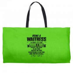 being a waitress copy Weekender Totes | Artistshot