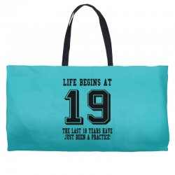 19th birthday life begins at 19 Weekender Totes | Artistshot