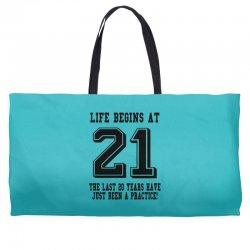 21st birthday life begins at 21 Weekender Totes | Artistshot