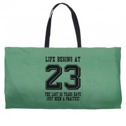 23rd birthday life begins at 23 Weekender Totes | Artistshot