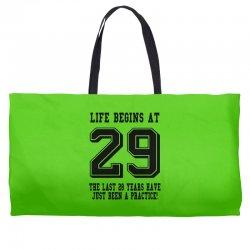 29th birthday life begins at 29 Weekender Totes | Artistshot