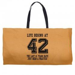 42nd birthday life begins at 42 Weekender Totes | Artistshot