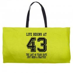43rd birthday life begins at 43 Weekender Totes | Artistshot
