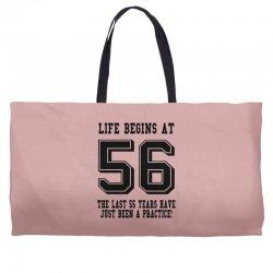 56th birthday life begins at 56 Weekender Totes | Artistshot