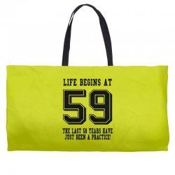 59th birthday life begins at 59 Weekender Totes | Artistshot