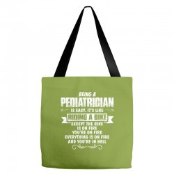 being a pediatrician Tote Bags | Artistshot