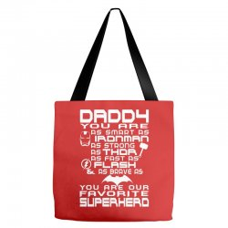 DADDY YOU ARE OUR SUPERHERO. Tote Bags | Artistshot