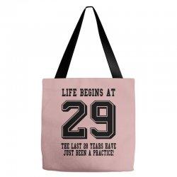 29th birthday life begins at 29 Tote Bags | Artistshot