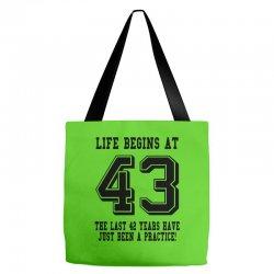 43rd birthday life begins at 43 Tote Bags | Artistshot