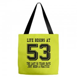 53rd birthday life begins at 53 Tote Bags | Artistshot