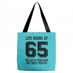 65th birthday life begins at 65 Tote Bags | Artistshot