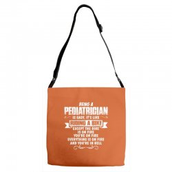 being a pediatrician Adjustable Strap Totes | Artistshot