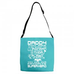 DADDY YOU ARE OUR SUPERHERO. Adjustable Strap Totes | Artistshot