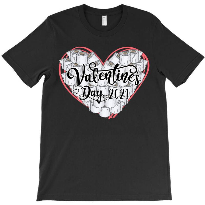 Valentines Day Toilet Paper T-shirt | Artistshot