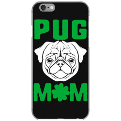 pug mom st patricks day iPhone 6/6s Case | Artistshot
