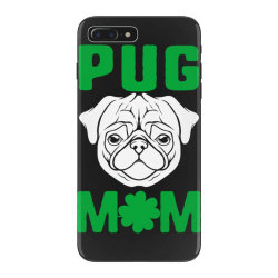 pug mom st patricks day iPhone 7 Plus Case | Artistshot