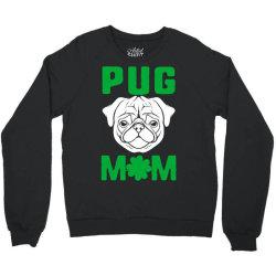 pug mom st patricks day Crewneck Sweatshirt | Artistshot