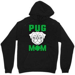 pug mom st patricks day Unisex Hoodie | Artistshot