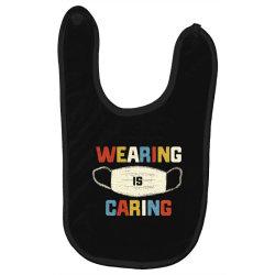 wearing is caring Baby Bibs | Artistshot