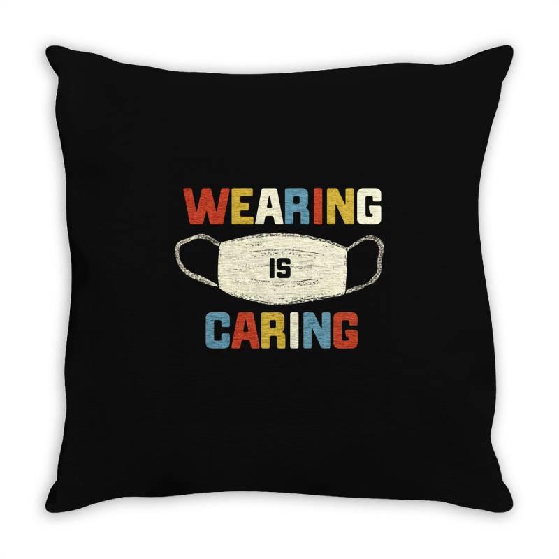 Wearing Is Caring Throw Pillow | Artistshot