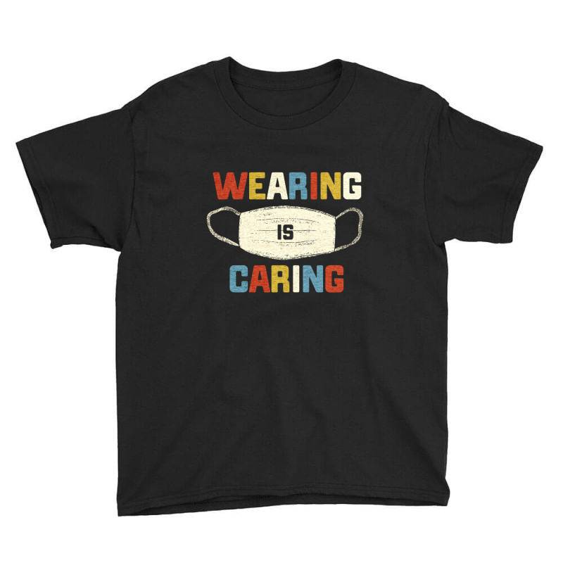 Wearing Is Caring Youth Tee | Artistshot