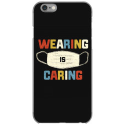 wearing is caring iPhone 6/6s Case | Artistshot