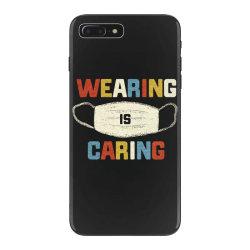 wearing is caring iPhone 7 Plus Case | Artistshot