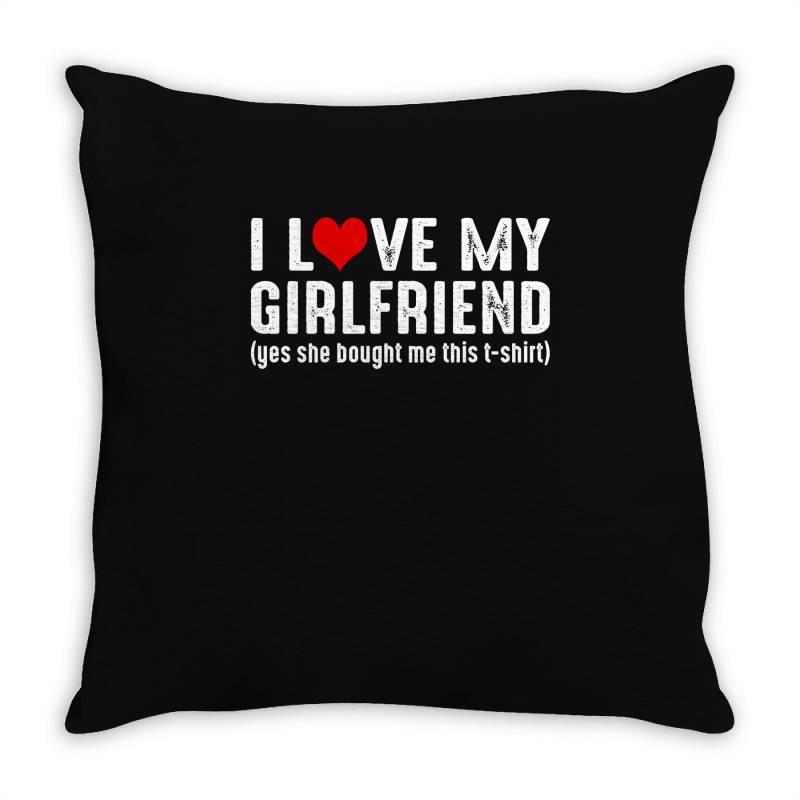 I Love My Girlfriend Throw Pillow | Artistshot