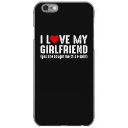 i love my girlfriend iPhone 6/6s Case | Artistshot