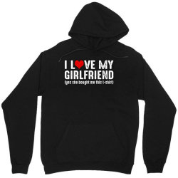 i love my girlfriend Unisex Hoodie   Artistshot