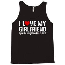 i love my girlfriend Tank Top   Artistshot