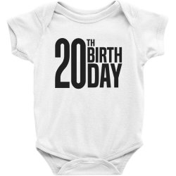 20th Birthday Baby Bodysuit | Artistshot
